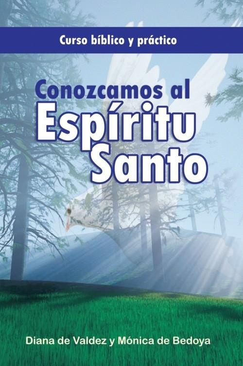 Conozcamos al Espíritu Santo