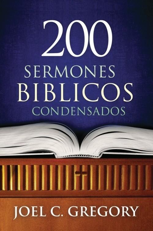 200 sermones bíblicos condensados