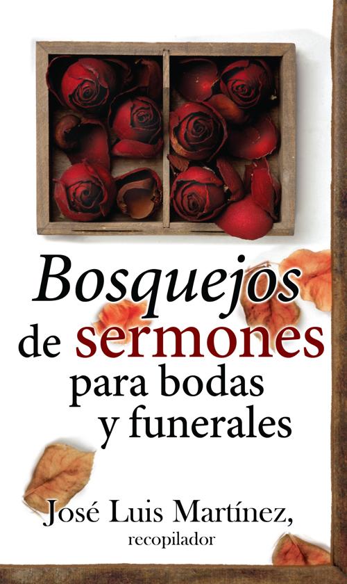 Bosquejos de sermones para bodas y funerales