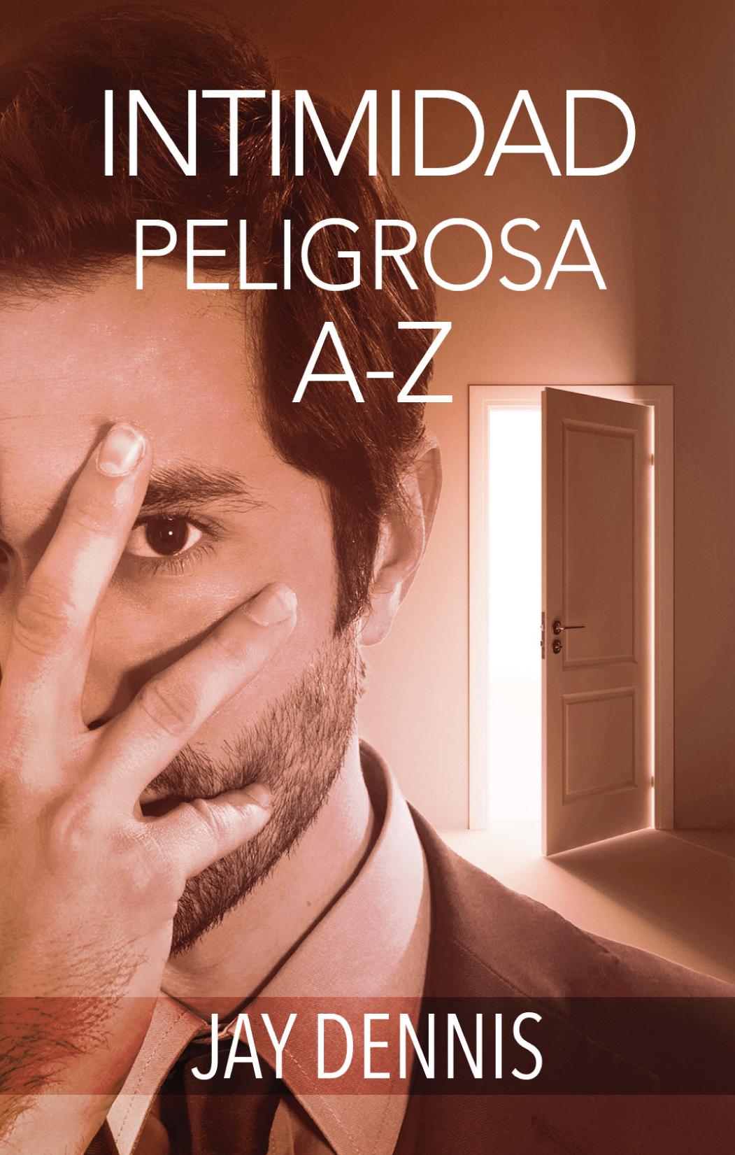 Intimidad Peligrosa A-Z