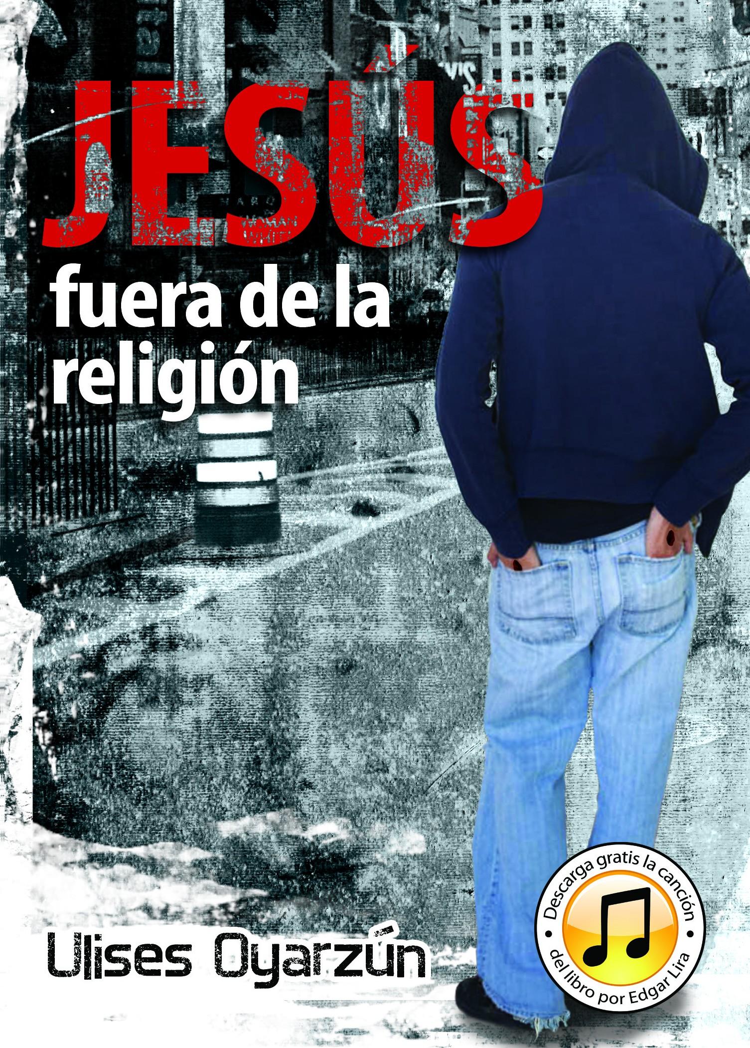 Jesús fuera de la religión