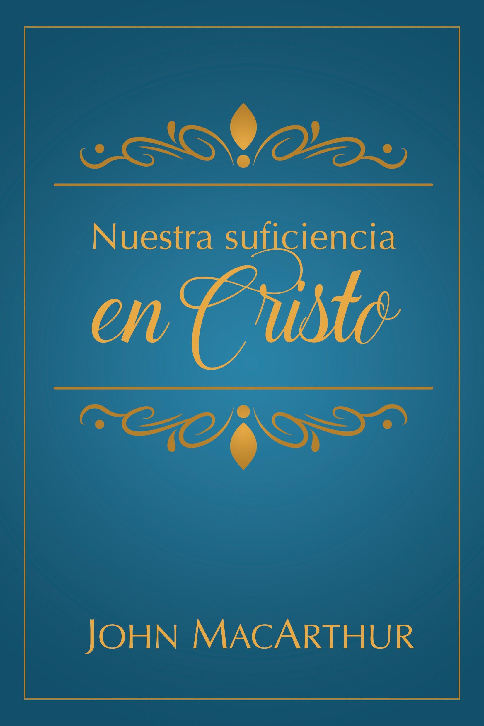 Nuestra suficiencia en Cristo