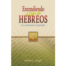 Entendiendo el libro de Hebreos