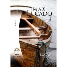 Lucas. Estudios Bíblicos para célula de Max Lucado