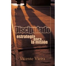 Discipulado: estrategia para la misión