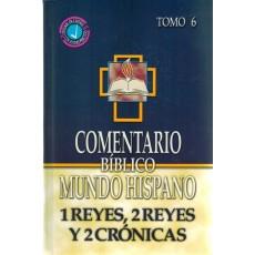 1 y 2 Reyes y 2 Crónicas. Comentario BMH. Tomo 6