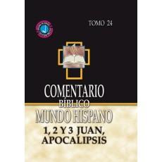 1, 2 y 3 de Juan, Apocalipsis. Comentario BEMH. Tomo 24