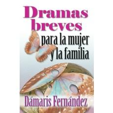 Dramas breves para la mujer y la familia