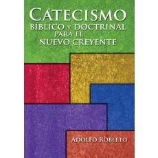 Catecismo bíblico y doctrinal para el nuevo creyente