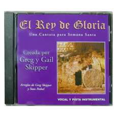 El rey de gloria (CD)