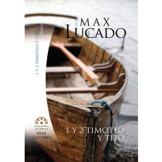 1 y 2 Timoteo y Tito. Estudios bíblicos de Maz Lucado