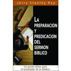 La preparación y predicación del sermón bíblico