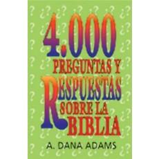 4000 preguntas y respuestras sobre la Biblia