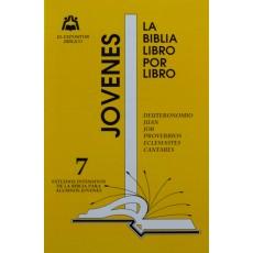 LIBRO 7: Deuteronomio- Juan- Job- Proverbios- Eclesiastés- Cantares Jovenes