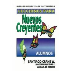 Lecciones para nuevos creyentes (alumnos) Edición revisada