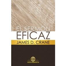 El Sermón Eficaz Edición Conmemorativa y Ampliada