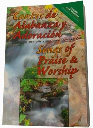 Cantos de alabanza y adoración (himnario bilingüe)