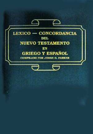Léxico concordancia del Nuevo Testamento en griego y español.