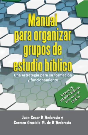 Manual para organizar grupos de Estudio Bíblico
