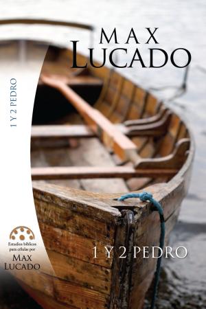1 Y 2 PEDRO. Estudios Bíblicos para célula de Max Lucado.