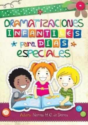 Dramatizaciones infantiles para días especiales