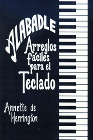 Alabadle: Arreglos fáciles para el teclado