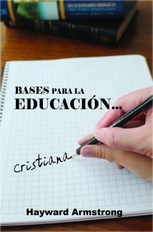 Bases para la educación cristiana