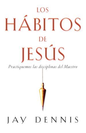 Los hábitos de Jesús (bolsillo)