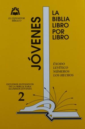LIBRO 2: Éxodo; Levítico; Números; Hechos Jovenes